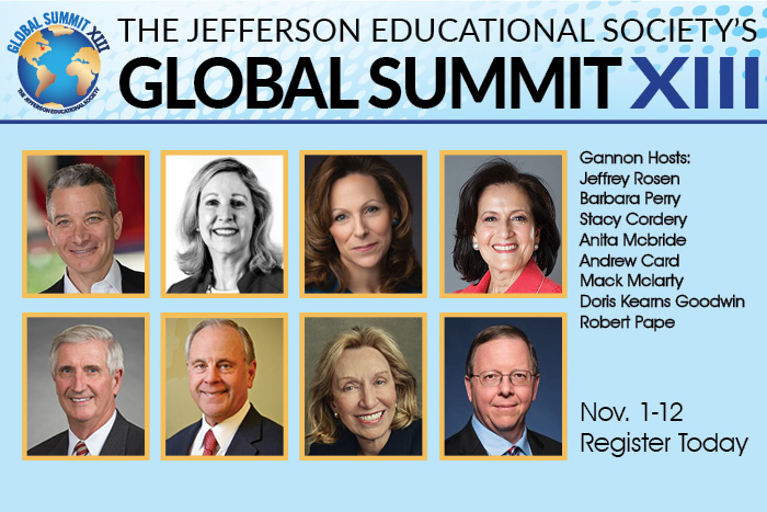 Jefferson Educational Society's GLobal Summit XIII Nov 1-12. Register Today